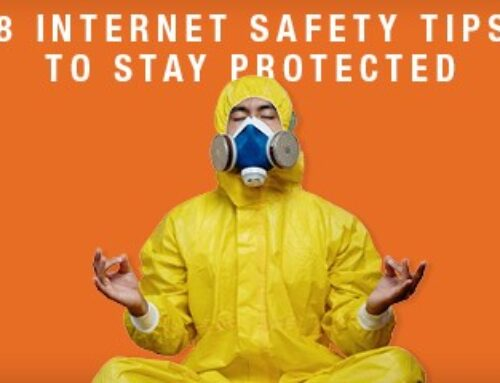 8 INTERNET SAFETY TIPS TO STAY PROTECTED